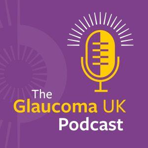 The Glaucoma UK Podcast Artwork